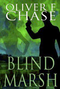 Blind Marsh, Oliver F. Chase