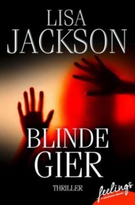 Blinde Gier, Lisa Jackson