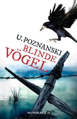 Blinde Vögel, Ursula Poznanski