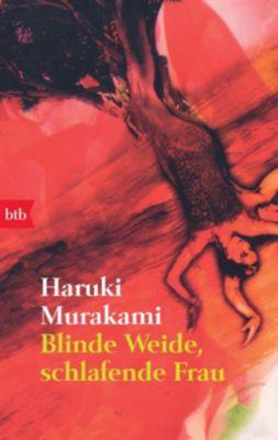 Blinde Weide, schlafende Frau, Haruki Murakami