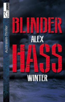 Blinder Hass, Alex Winter