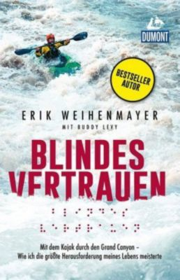 Blindes Vertrauen, Erik Weihenmayer