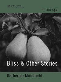 Bliss & Other Stories, Katherine Mansfield