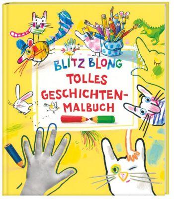 Blitz Blong - Mein tolles Geschichten-Malbuch, Ulrike Schrott