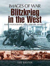 Blitzkrieg in the West, Ian Baxter