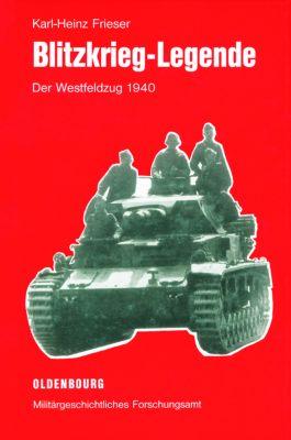 Blitzkrieg-Legende, Karl-Heinz Frieser
