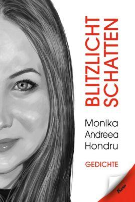Blitzlicht Schatten, Monika-Andreea Hondru