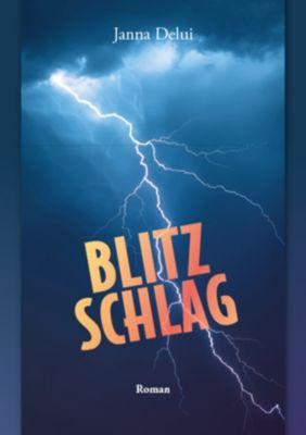 Blitzschlag, Janna Delui