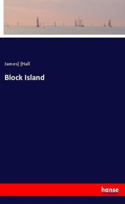 Block Island, James Hall