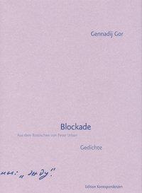 Blockade, Gennadi Gor