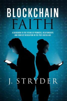 Blockchain Faith, Jonny Stryder