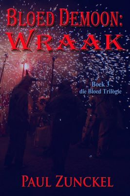 Bloed Demoon: Wraak, Paul Zunckel