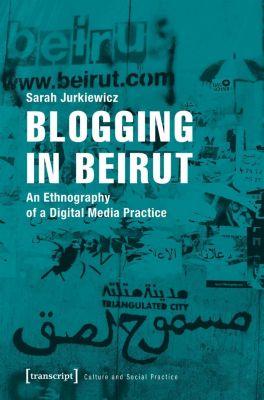 Blogging in Beirut, Sarah Jurkiewicz