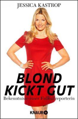 Blond kickt gut - Jessica Kastrop pdf epub