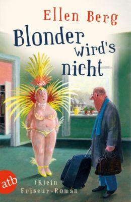 Blonder wird's nicht, Ellen Berg