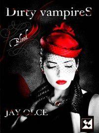 Blood, Jay Olce