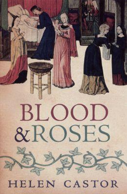 Blood and Roses, Helen Castor