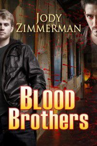 Blood Brothers, Jody Zimmerman