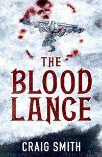 Blood Lance, Craig Smith