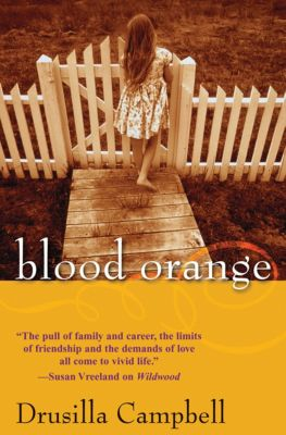 Blood Orange, Drusilla Campbell