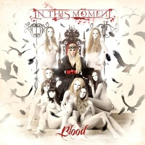 Blood (Re-Issue+Bonus), In This Moment