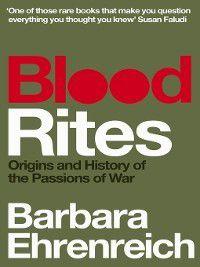 Blood Rites, Barbara Ehrenreich