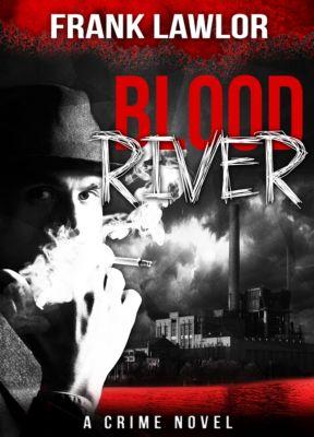 Blood River, Frank Lawlor