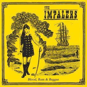 Blood, Rum & Reggae, The Impalers