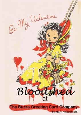 Bloodshed At the Buzza Greeting Card Company, Mary H Steenson, Zora M Steenson