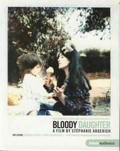 Bloody Daughter, Martha Argerich