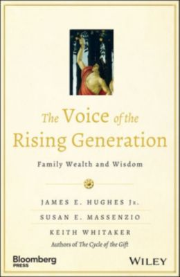 Bloomberg: The Voice of the Rising Generation, James E. Hughes, Keith Whitaker, Susan E. Massenzio