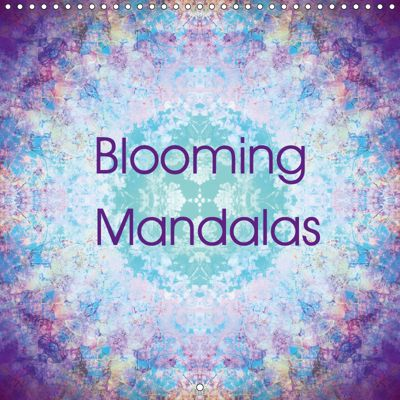 Blooming Mandalas (Wall Calendar 2019 300 × 300 mm Square), Alaya Gadeh