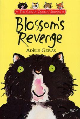 Blossom's Revenge, Adèle Geras