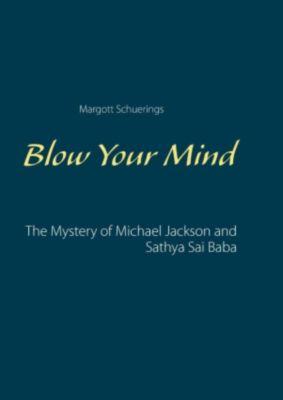 Blow Your Mind, Margott Schuerings