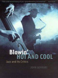 Blowin' Hot and Cool, John Gennari