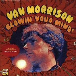 Blowin' Your Mind!, Van Morrison