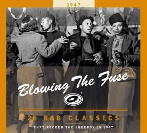 Blowing The Fuse 1947-Classics That Rocked The Ju, Diverse Interpreten