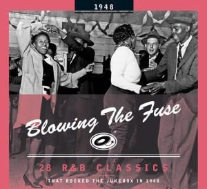 Blowing The Fuse 1948-Classics That Rocked The Ju, Diverse Interpreten