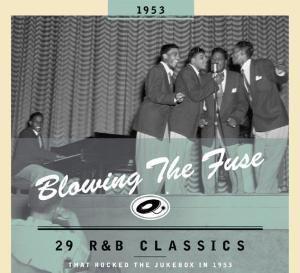 Blowing The Fuse 1953-Classics That Rocked The Ju, Diverse Interpreten
