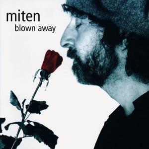 Blown Away, Miten