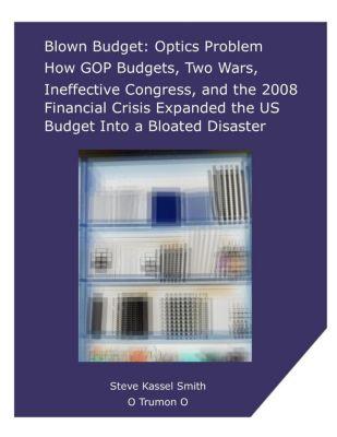 Blown Budget: Optics Problem, Steve Kassel Smith