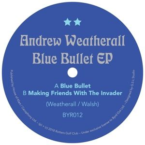 BLUE BULLET EP, Andrew Weatherall