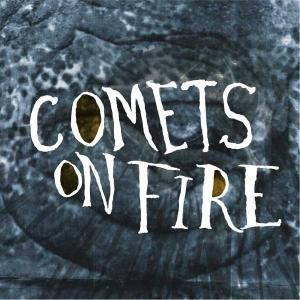 Blue Cathedral, Comets On Fire