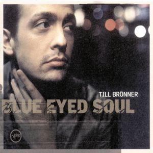 Blue Eyed Soul, Till Brönner