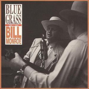 Blue Grass  1950-1958   4-Cd &, Bill Monroe