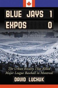 Blue Jays 1, Expos 0, David Luchuk