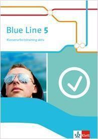 Blue Line, Ausgabe 2014: Bd.5 9. Schuljahr, Klassenarbeitstraining aktiv mit Multimedia-CD