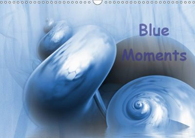 Blue Moments (Wall Calendar 2019 DIN A3 Landscape), Claudia Burlager