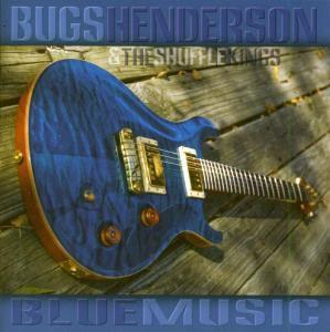 Blue Music, Bugs Henderson