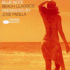 Blue Note Beach Classics, Various, José (presented By) Padilla